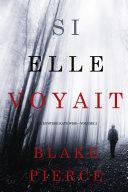 Book Si elle voyait (Un mystère Kate Wise—Volume 2)