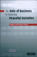 The Role of Business in Fostering Peaceful Societies Approach To Understanding Responsible Business
