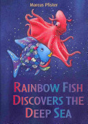 Rainbow Fish Discovers the Deep Sea Book Cover