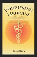 Forbidden Medicine