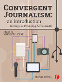 Convergent Journalism: An Introduction