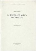 La topografia antica del vaticano. Con cartina