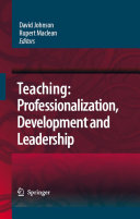 Teaching: Professionalisation, Development and Leadership