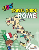 Kids  Travel Guide   Rome