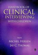 Handbook of Clinical Interviewing With Children