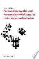 Personalauswahl und Personalentwicklung in Heimvolkshochschulen