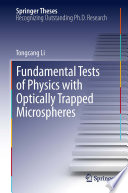 Fundamental Tests of Physics with Optically Trapped Microspheres