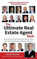 The Ultimate Real Estate Agent Book