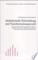 Institutionelle Entwicklung und Transformationsprozess