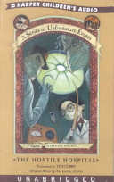 Series of Unfortunate Events #8: The Hostile Hospital by Lemony Snicket
