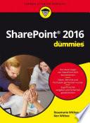 Microsoft SharePoint 2016 f  r Dummies