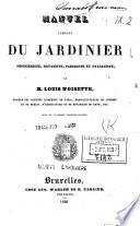 Manuel complet du jardinier pepinieriste, botaniste, fleuriste et paysagiste; par M. Louis Noisette ...