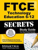 FTCE Technology Education 6 12 Secrets Study Guide