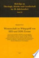Wissenschaft im Würgegriff von SED und DDR-Zensur
