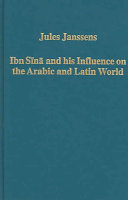 Ibn Sīnā and His Influence on the Arabic and Latin World