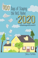 100 Days of Staying the Hell Home in 2020