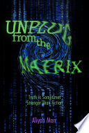 Unplug From the Matrix