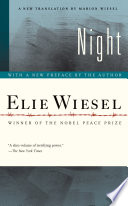 Night : is elie wiesel's masterpiece, a candid,...