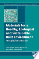 Materials for a Healthy  Ecological and Sustainable Built Environment