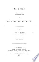 An Essay in condemnation of Cruelty to Animals