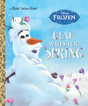 Olaf Waits for Spring (Disney Frozen) Book