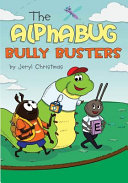 Ebook The Alphabug Bully Busters Epub Jeryl Christmas Apps Read Mobile