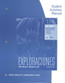 Exploraciones Student Activities Manual (with Ilrn Heinle Learning Center Printed Access Card)