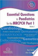 Essential Questions in Paediatrics for MRCPCH