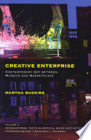 Creative Enterprise : shifts in artistic production....
