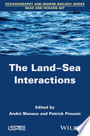 The Land Sea Interactions
