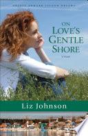 On Love s Gentle Shore  Prince Edward Island Dreams Book  3