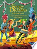 Story Dramas For Grades 4 6