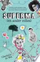 Superma (en ander mites)