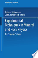 Experimental Techniques in Mineral and Rock Physics