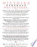 Histoire generale des voyages ou nouvelle collection de toutes les relations de voyages par mer et par terre, qui ont ete publ. jusqu'a present ... pour former un systeme complet d'histoire et de geographie moderne, qui representera l'etat actuel de toutes les nations (Continuee par A. Deleyre, A.G. Meusnier de Querlon et J. Rh. Rousselot de Surgy.) Nouv. ed., rev. sur l'original anglais etc. (par J. P. J. Dubois)