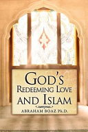 God s Redeeming Love and Islam