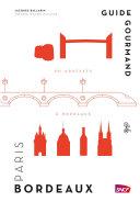 illustration Guide gourmand Paris Bordeaux
