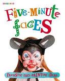 Five minute Faces