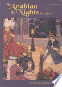 The Arabian Nights Encyclopedia : with more than 800 detailed encyclopedic...