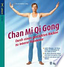 Chan-Mi-Qi-Gong