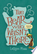 The Bear Who Wasn t There Book PDF