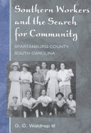Southern Workers and the Search for Community