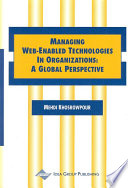 Managing Web-Enabled Technologies in Organizations: A Global Perspective