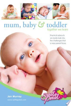 Mum, Baby & Toddler - ISBN:9781477137574