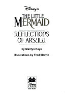 Disney's The Little Mermaid: Reflection of Ursula