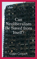 Can Neoliberalism Be Saved from Itself? Major Shift To Neoliberal Economic Policies