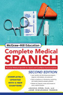 McGraw Hill s Complete Medical Spanish  Second Edition