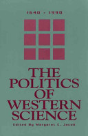 The Politics of Western Science  1640 1990