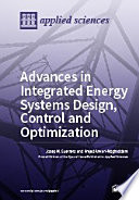 Advances in Integrated Energy Systems Design  Control and Optimization