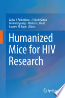 Humanized Mice for HIV Research